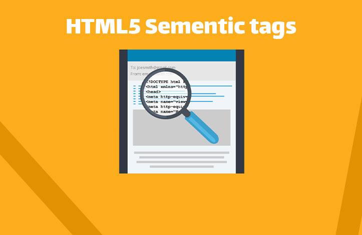 HTML5 Semantic یا HTML معنا-محور چیست؟